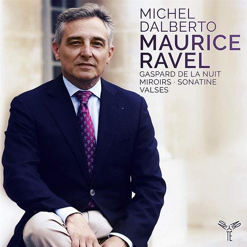 MICHEL DALBERTO RAVEL GASPARD DE LA