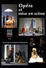 Opéra et mise en scène vol1