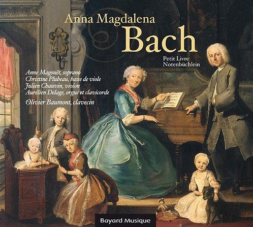 Anna Magdalena Bach Petit livre Olivier Baumont/Anne Magouët
