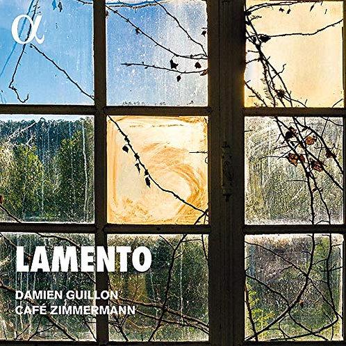 Damien GUILLON/Cafe Zimmermann Lamento