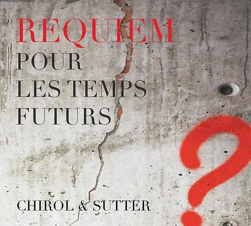 Requiem pour les temps futurs Sutter&Chirol l'Armée des 12 Sages