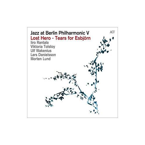 Jazz at Berlin Philharmonic V Lost Hero-Tears for Esbjörn Iro Rantala-Viktoria T