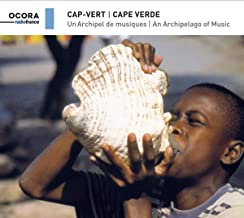 Cap-Vert: Un Archipel de Musiques Ocora