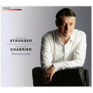 Emmanuel Strosser Chabrier Pièces pour Piano
