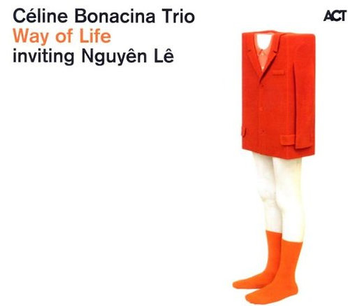 Céline Bonacina Trio Way of Life inviting Nguyên Lê