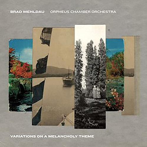 Brad Mehldau & Orpheus Variations on a Melancholy