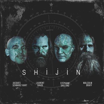 Shijin Jacques Schwarz-Bart/Laurent david/Stéphane Gallano/Malcolm Braff