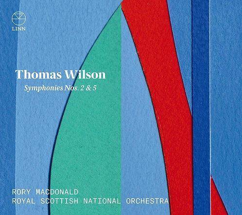 Thomas Wilson symphonies  2&5