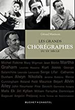Les grands chorégraphes du XXème siècle Gérard Mannoni