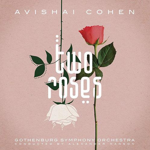 Avishaï Cohen Two Roses with Gothenburg Symphony Orchestra
