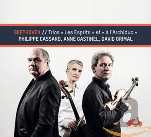 Anne Gastinel David Grimal Philippe Cassard Beethoven Trios