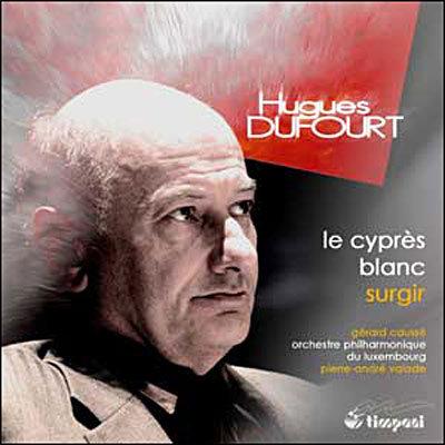 Hugues Dufourt Gerard Caussé Orchestre Philharmonique du Luxembourg