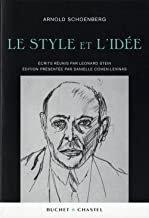 Le Style et l'Idée Arnold Scoenberg