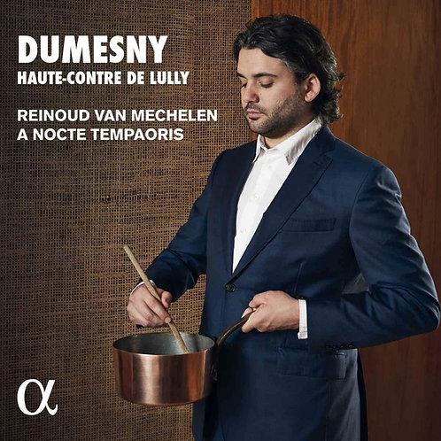 Dumesny Haute-contre de Lully Reinoud van Mechelen A Nocte Temporis