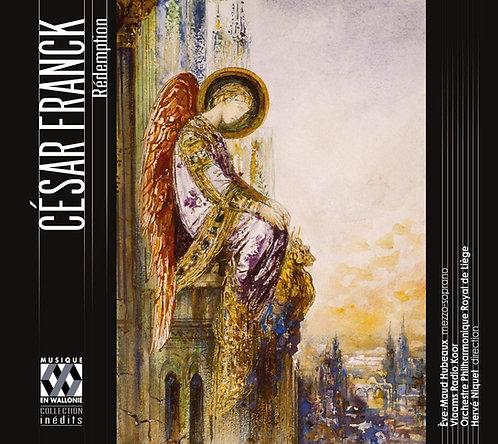 César Franck Rédemption Orchestre Philharmonique Royal de Liège