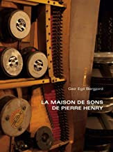 La Maison de sons de Pierre Henry
