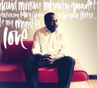 David Murray Infinity Quartet  Marc Cary/Nasheet Waits/Jaribu Shahid