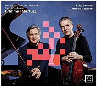Brahms/Martucci Luigi Piovano/Antonio Pappano Cello et Piano