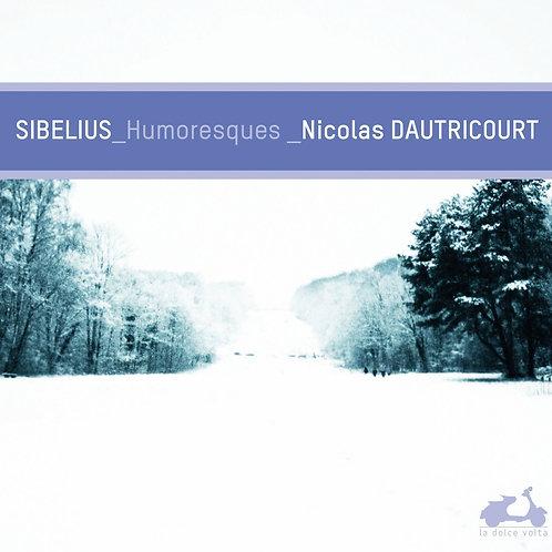 Nicholas Dautricourt Humoresques Sibelius