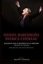 Barenboïm/Chéreau dialogue opéra théâtre