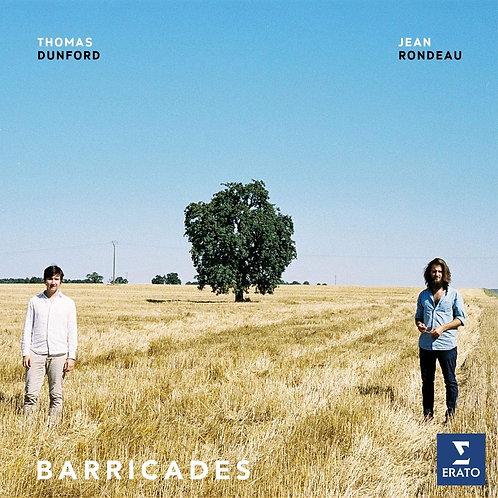 Jean Rondeau & Thomas Dunford-Barricades