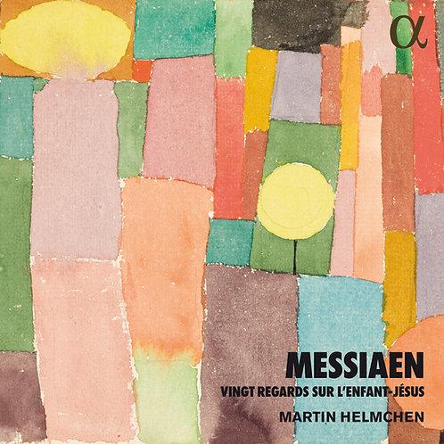 Messiaen Vingt regards sur l'Enfant-Jésus Martin Helmchen Piano
