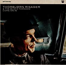 Thorbjorn Risager & the black Tornado Come on in