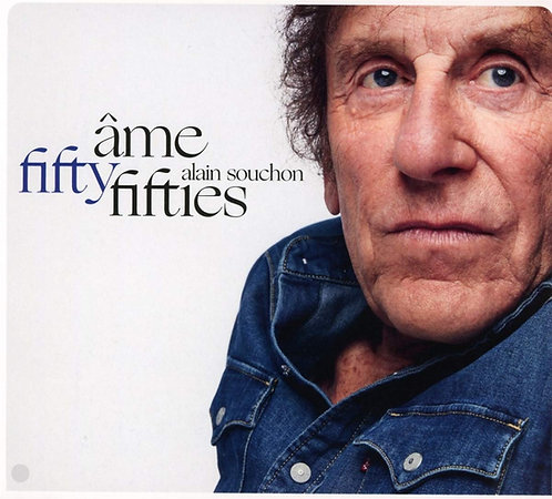 Alain Souchon-Ame fifties-Edition Limitée