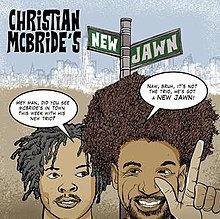 Christian McBride's New Jawn Josh Evans/Markus Strickland/Nasheet Waits