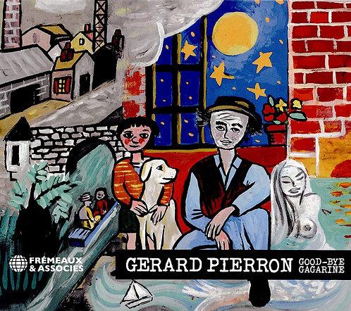 Gérard Pierron Good Bye Gargarine