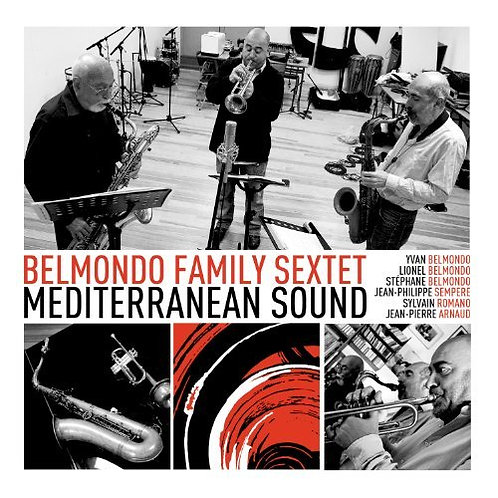 Belmondo Family Sextet Yvan, Stéphane et Lionel