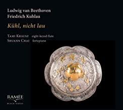 Ludwig van Beethoven/Friedrich Kuhlau Kühl, Nicht Lau Tami Krausz-Shuann Chai