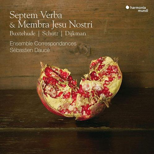 Ensemble Correspondances-Sébastien Daucé Buxtehude, Schütz, Dijkman Septem Verba