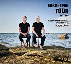 Mythos Paavo Jarvi/Estonian Festival Orchestra Erkki-Sven Tüür