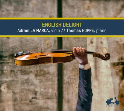 Adrien La Marca English Delight Clarke/Dowland/Britten/Bridge/Harvey/Vaughan Wil