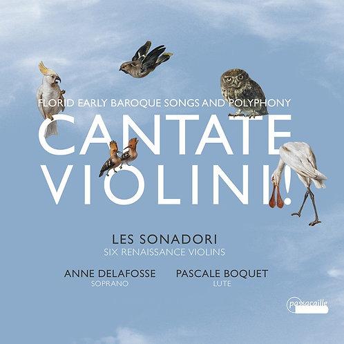 Cantate Violini! Les Sonadori  six renaissance Violins