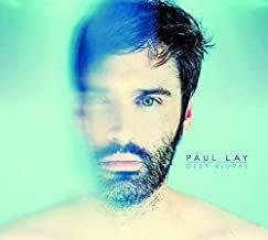 Paul Lay Deep Rivers
