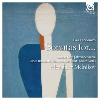Paul Hindemith Isabelle Faust- Alexander Melnikov Sonatas for...
