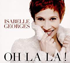 Isabelle Georges Oh la la!