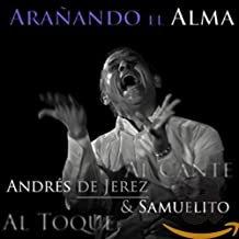 A. DE JEREZ & Samuelito  ARANANDO EL ALMA