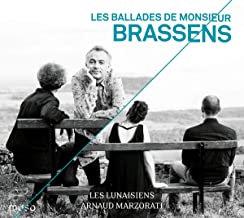 Les ballades de M. Brassens Marzorati Les Lunaisiens