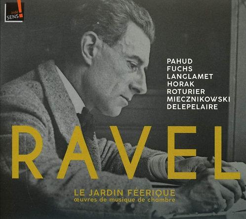 Ravel le Jardin Féérique