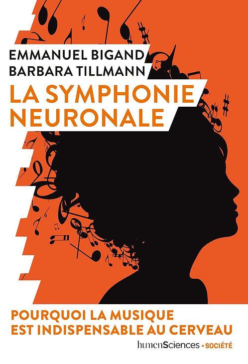 La Symphonie Neuronale Emmanuel Bigand-Barbara Tillmann Livre