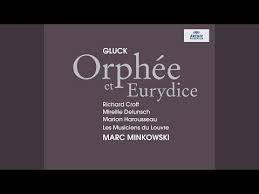 Gluck Orphée et Eurydice Marc Minkowski les Musiciens du Louvre