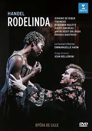 Handel Rodelinda Emmanuelle Haïm Concert d'Astrée