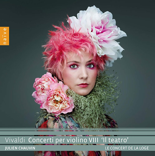 """Vivaldi Concerti per Violino VIII """"il Teatro' Julien Chauvin Le Concert de la Lo"""