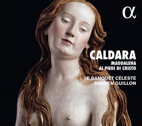 Caldara Maddalena ai piedi di Christo Damien Guillon Le Banquet Céleste