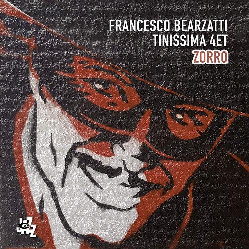 Bearzatti Tinissima 4tet, Francesco Zorro