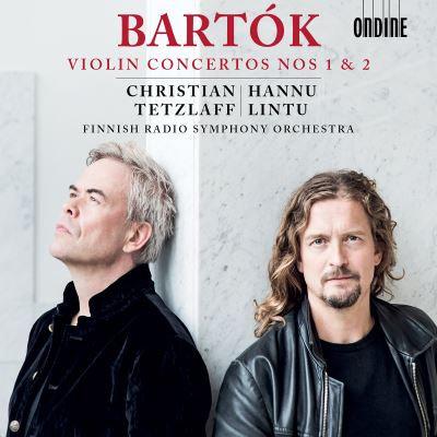 Béla Bartok Concertos pour violon Christian Tetzlaff- Hannu Lintu