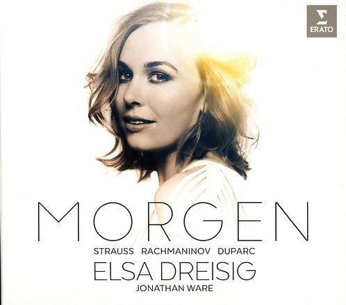 Elsa Dreisig Morgen Strauss Rachmaninov Duparc